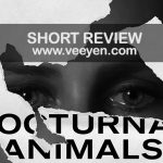 Nocturnal Animals (2016) English Movie Short Review
