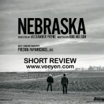 Nebraska (2013) English Movie Short Review