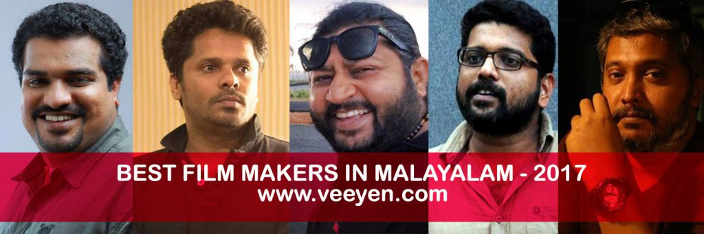 best malayalam directors 2017